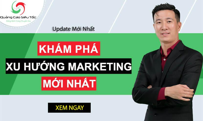 Khám phá top 9 xu hướng marketing